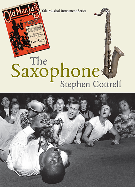 The Saxophone byStephen Cottrell, the history of the saxophone, book jacket