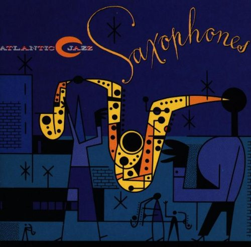 Atlantic Jazz: Saxophones, album cover, jazz album, retro album cover art, 1993, Rhino Records