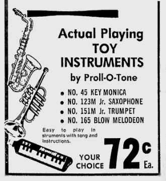 vintage ad, Proll-O-Tone toy sax, blow melodeon, Jr. trumpet, Jr. Saxophone, advertisment from 1971